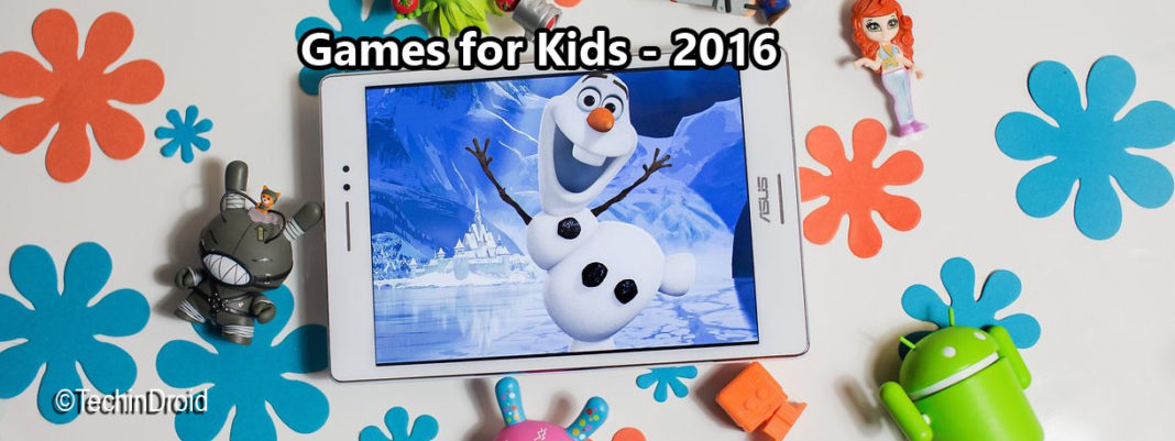 Best Android Games for Kids – 2016