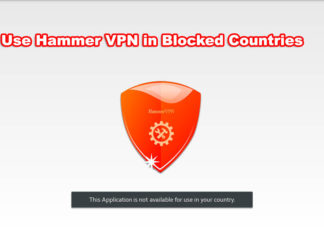 How to Use Hammer VPN in Blocked countries