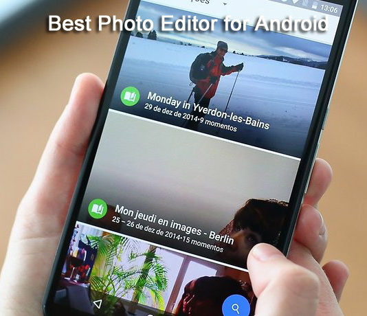 Top 10 Best photo editor apps for Android 2017