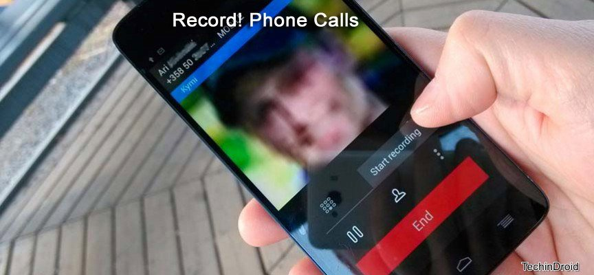 how to record phone calls on android secretly