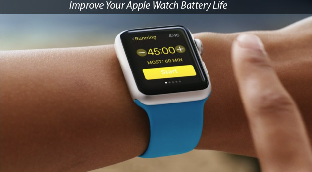7 tips to improve apple watch battery life on watchos 3. Black Bedroom Furniture Sets. Home Design Ideas