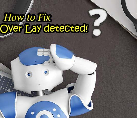 "How to fix ""Screen overlay detected"" error on Android"