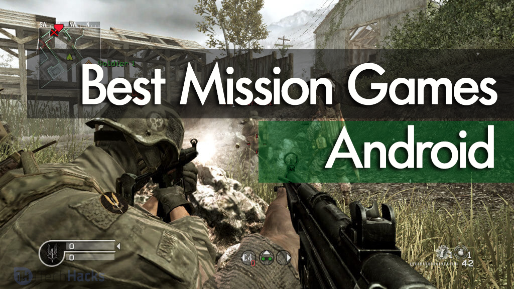 Best Mission Games For Android 2017 (Free) - TechinDroid com