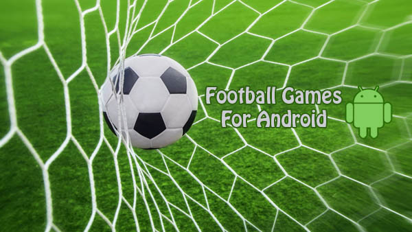 Top 10 Free Football Games for Android