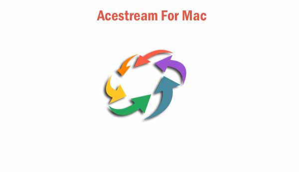 Acestream for mac: How to Watch Acestream on MacOS