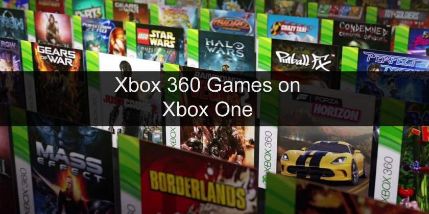 Xbox One Backwards Compatibility Games - Complete List