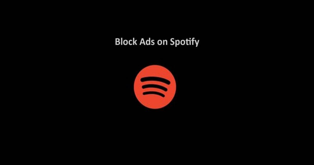 Spotify Ad Blocker: How to block ads on Spotify (Desktop