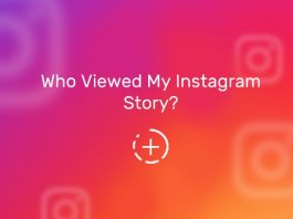 How to See Who Viewed Your Instagram Story