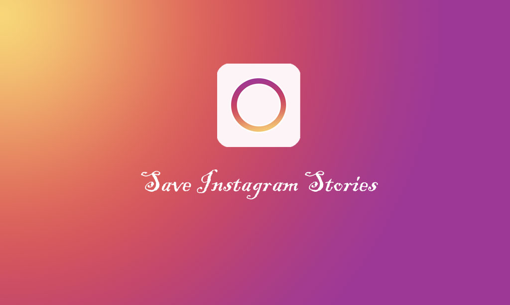 Save Instagram Stories