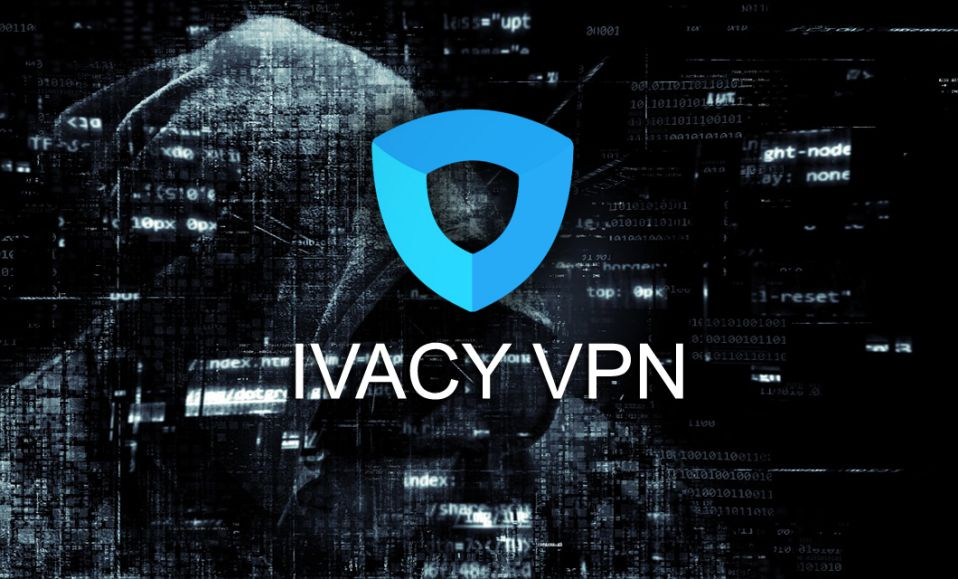 IVACY VPN Review - Secure & Best VPN for Protect your Online
